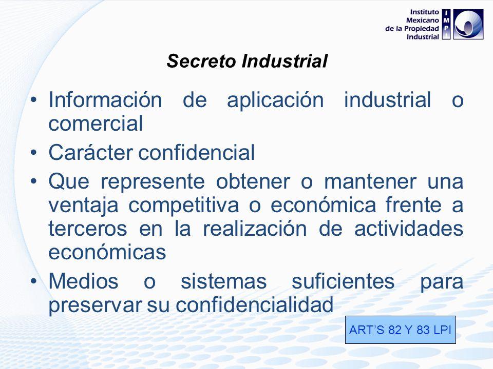 Información de aplicación industrial o comercial Carácter confidencial