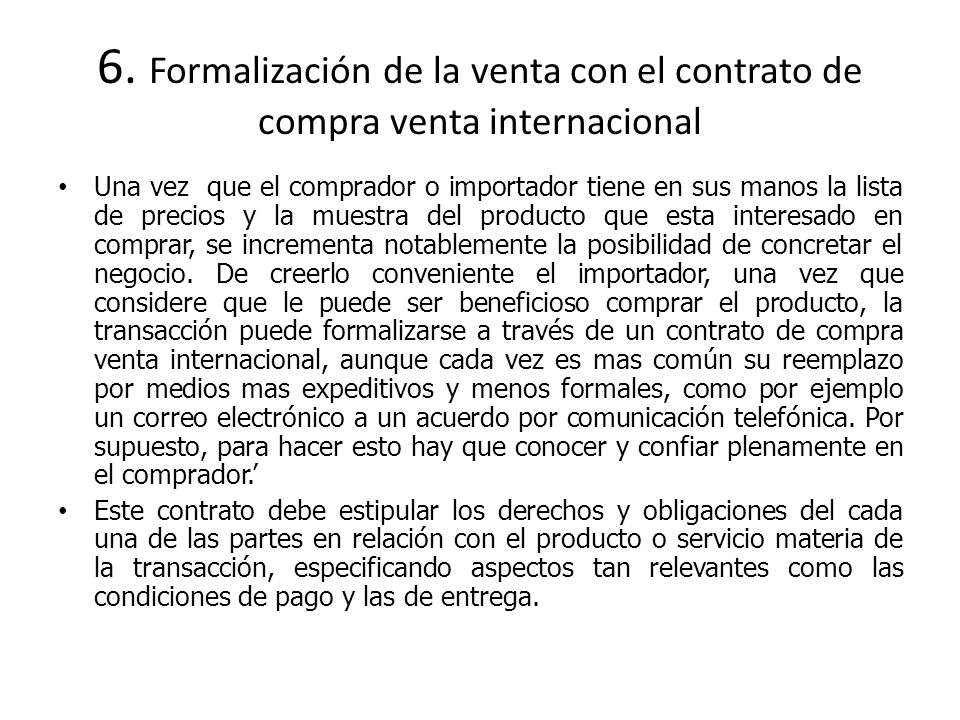 6. Formalización de la venta con el contrato de compra venta internacional