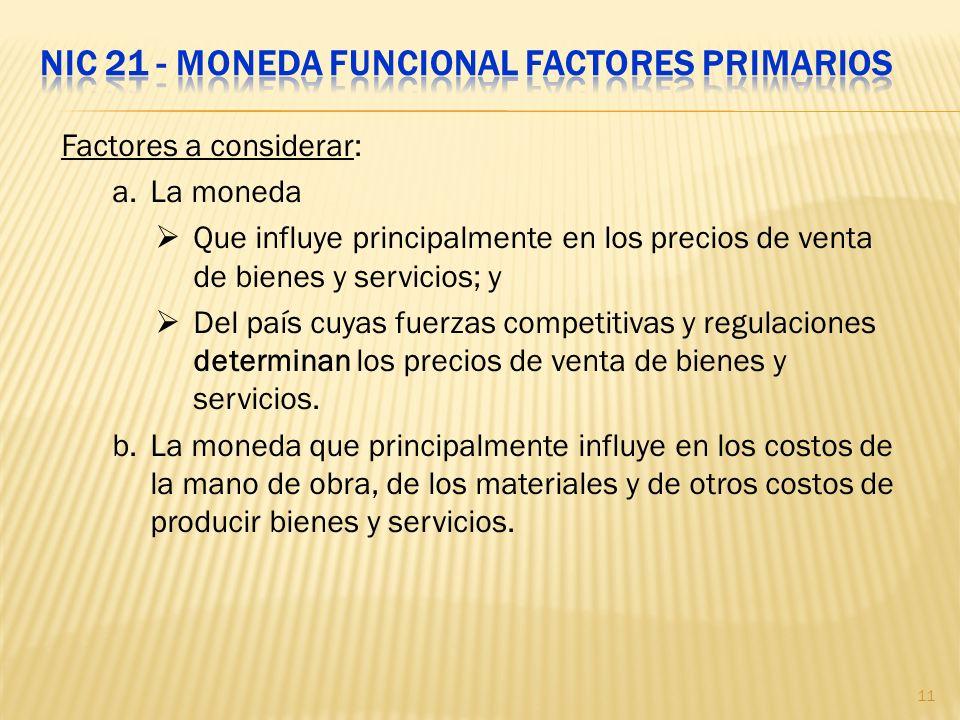 NIC 21 - Moneda funcional Factores Primarios