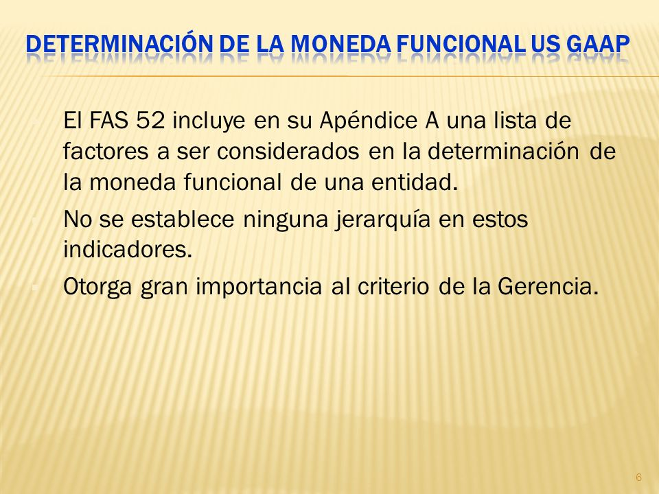 Determinación de la moneda funcional US GAAP