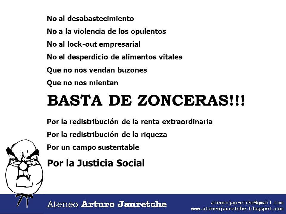BASTA DE ZONCERAS!!! Por la Justicia Social No al desabastecimiento