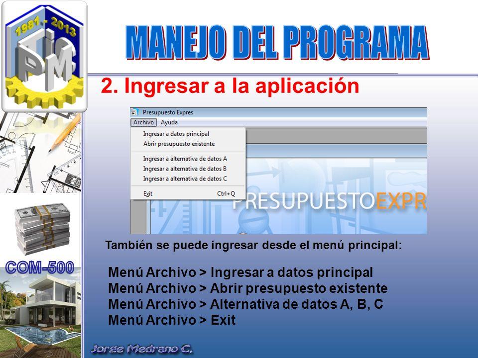 MANEJO DEL PROGRAMA 2. Ingresar a la aplicación