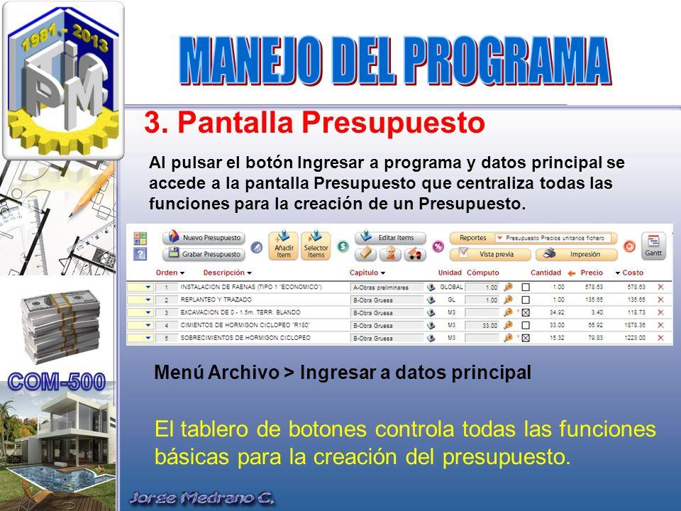 MANEJO DEL PROGRAMA 3. Pantalla Presupuesto
