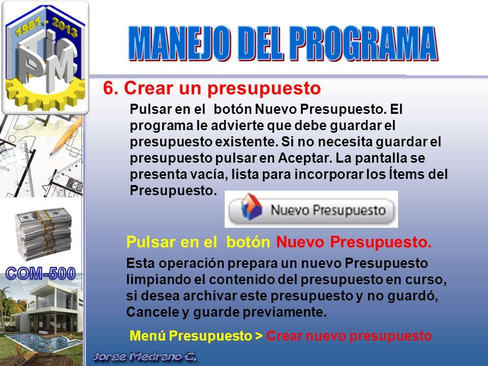 MANEJO DEL PROGRAMA 6. Crear un presupuesto