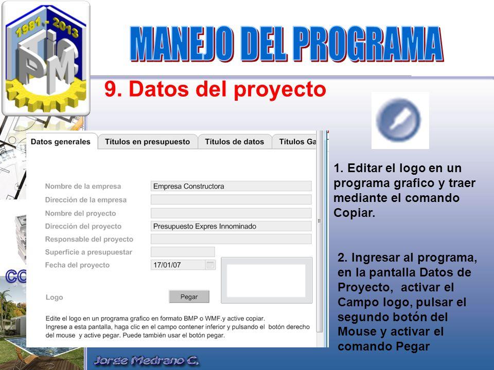 MANEJO DEL PROGRAMA 9. Datos del proyecto