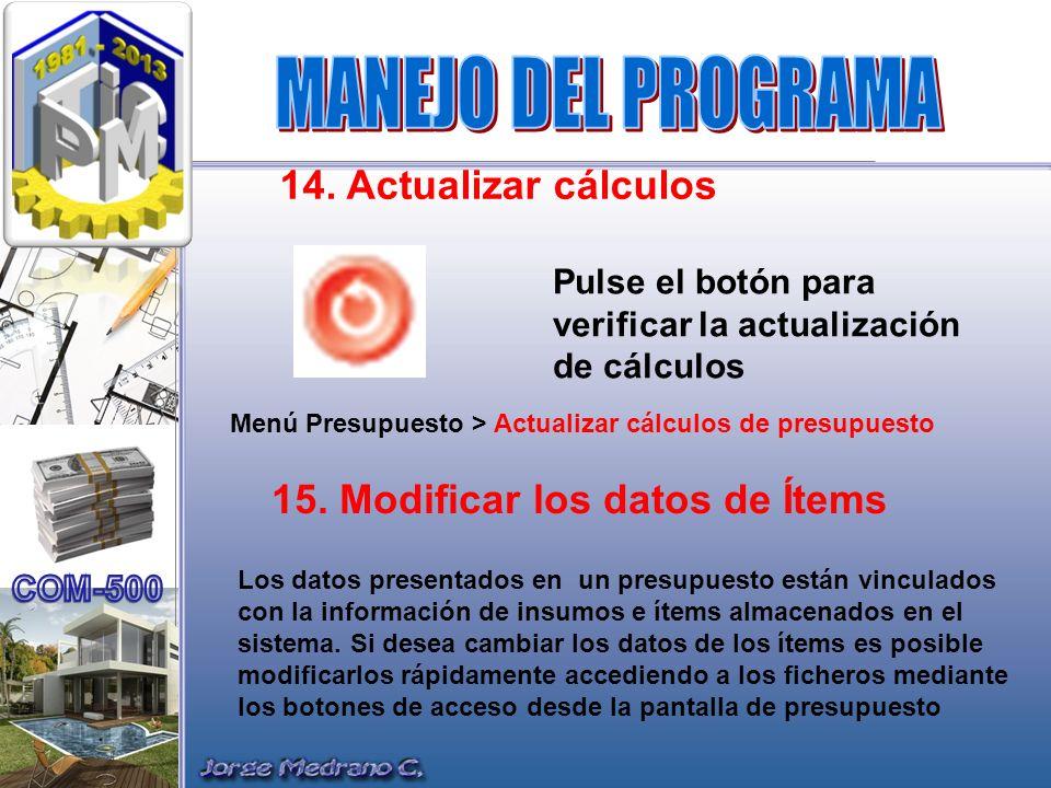 MANEJO DEL PROGRAMA 14. Actualizar cálculos