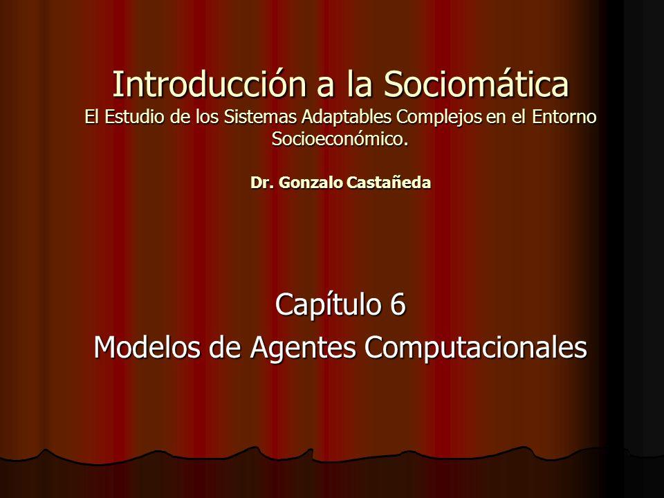 Capítulo 6 Modelos de Agentes Computacionales