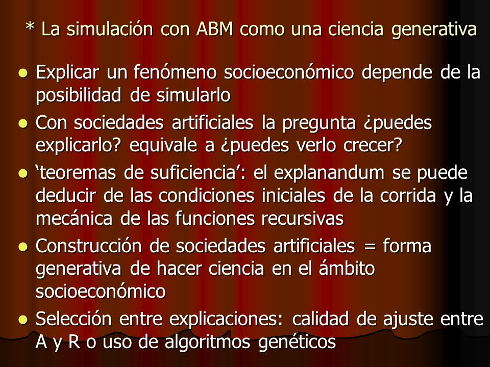 * La simulación con ABM como una ciencia generativa
