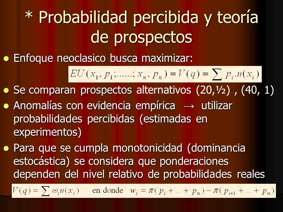 * Probabilidad percibida y teoría de prospectos