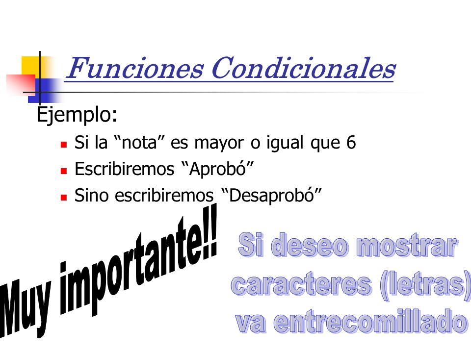 Funciones Condicionales