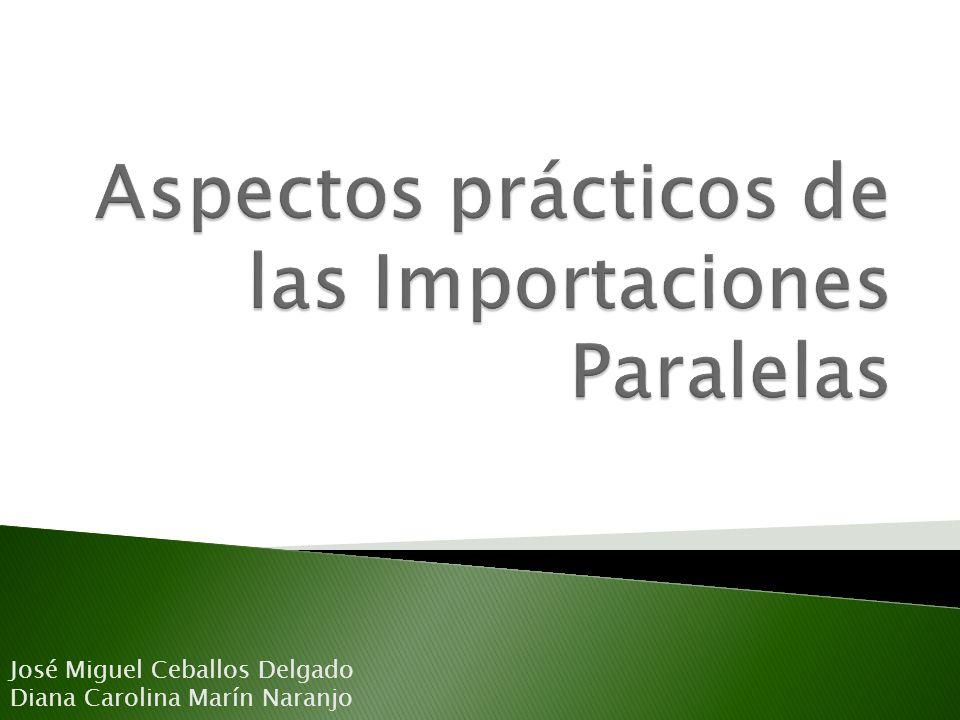 Aspectos prácticos de las Importaciones Paralelas