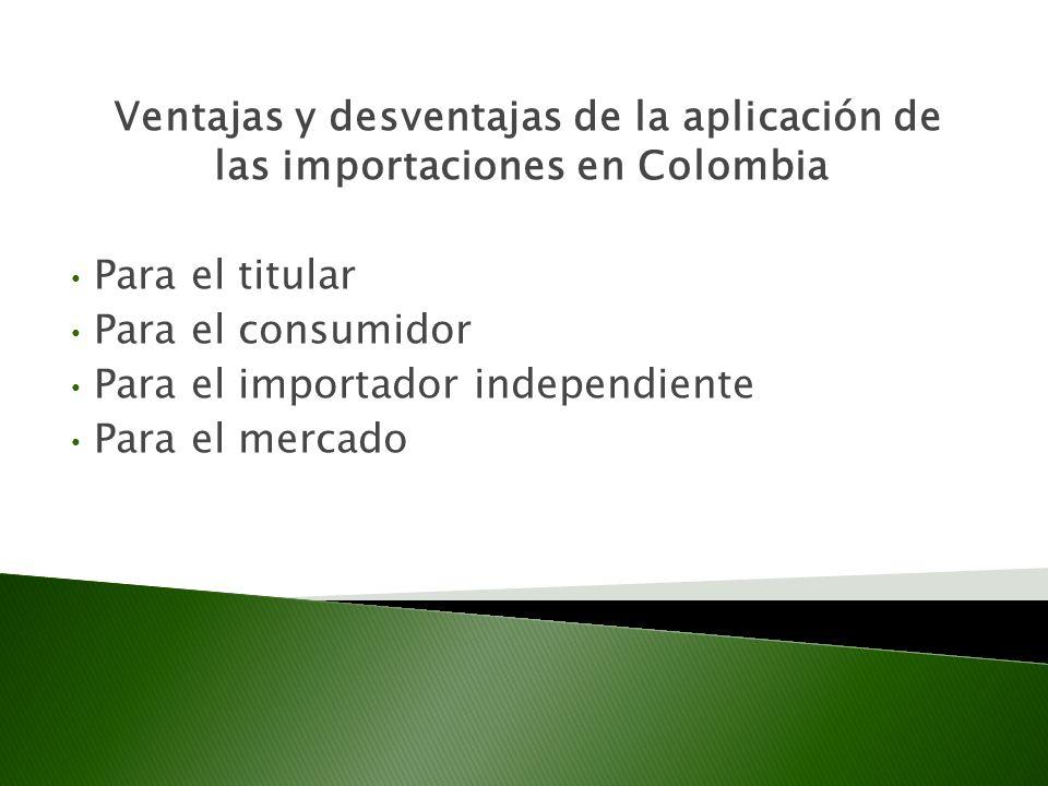 Ventajas y desventajas de la aplicación de las importaciones en Colombia