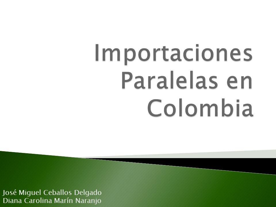 Importaciones Paralelas en Colombia