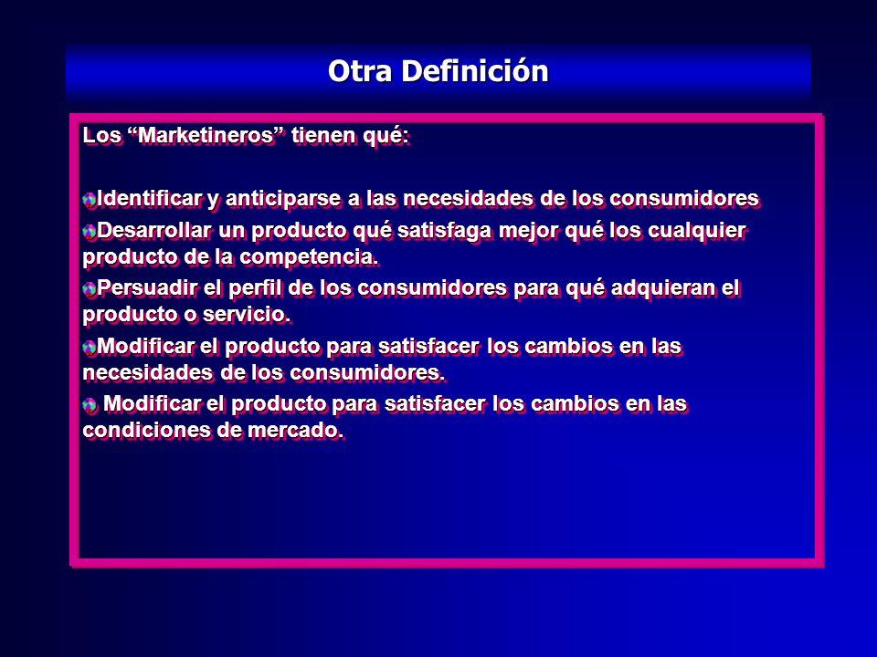 Otra Definición Los Marketineros tienen qué: