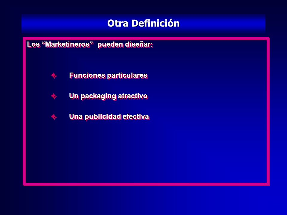Otra Definición Los Marketineros pueden diseñar: