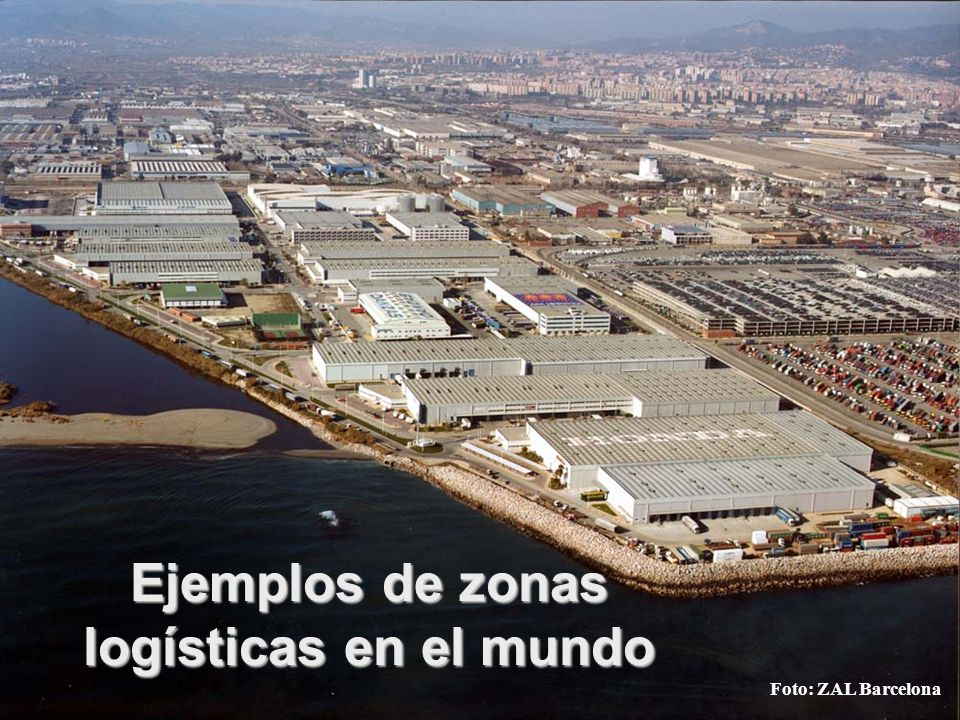 Ejemplos de zonas logísticas en el mundo