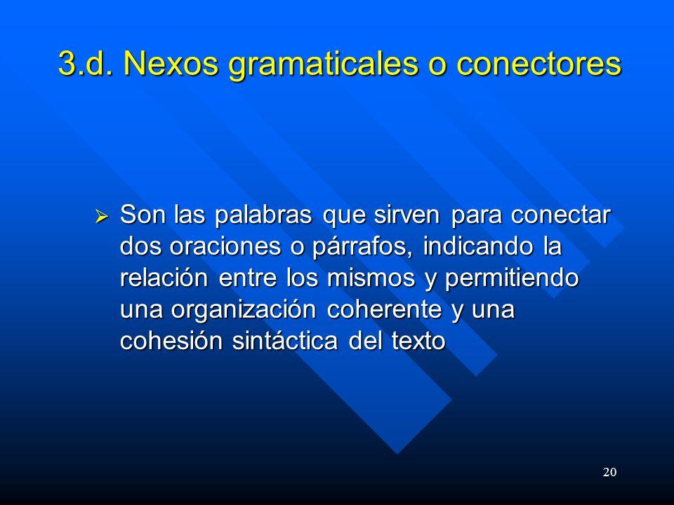 3.d. Nexos gramaticales o conectores