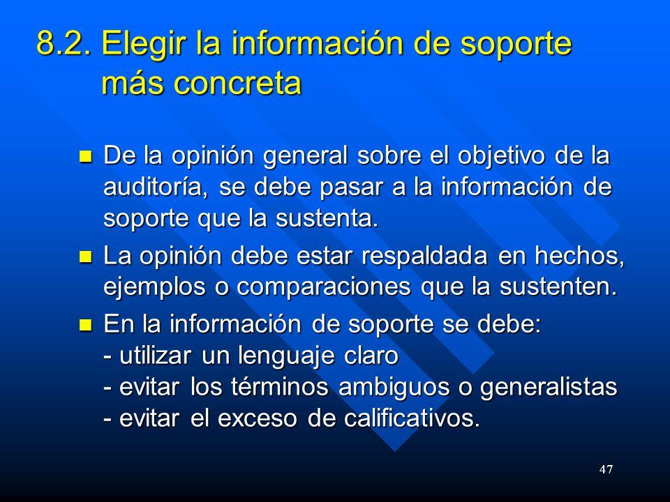 8.2. Elegir la información de soporte más concreta