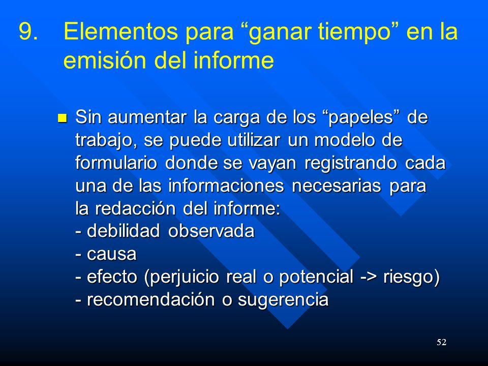 Elementos para ganar tiempo en la emisión del informe