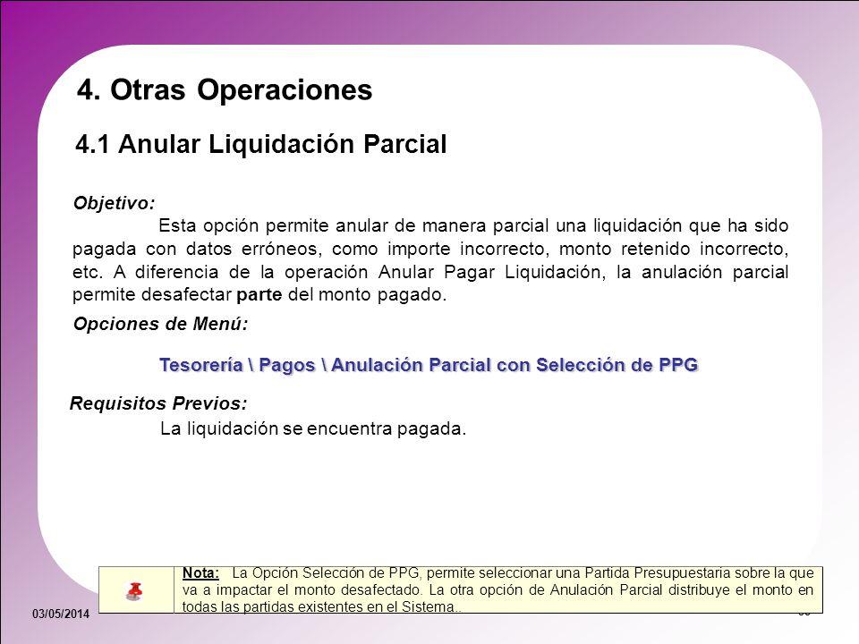 4. Otras Operaciones 4.1 Anular Liquidación Parcial Objetivo: