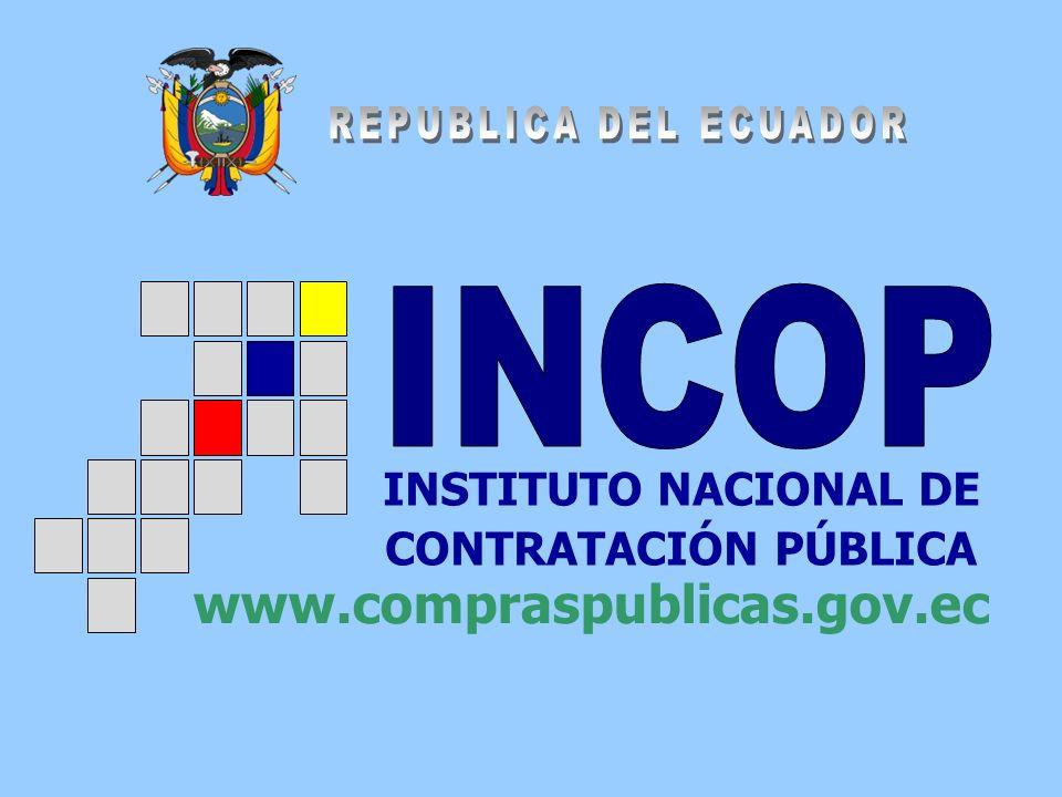 REPUBLICA DEL ECUADOR INCOP www.compraspublicas.gov.ec