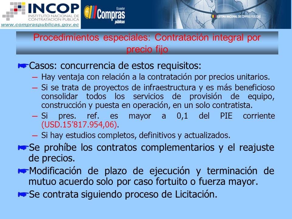 Procedimientos especiales: Contratación integral por precio fijo
