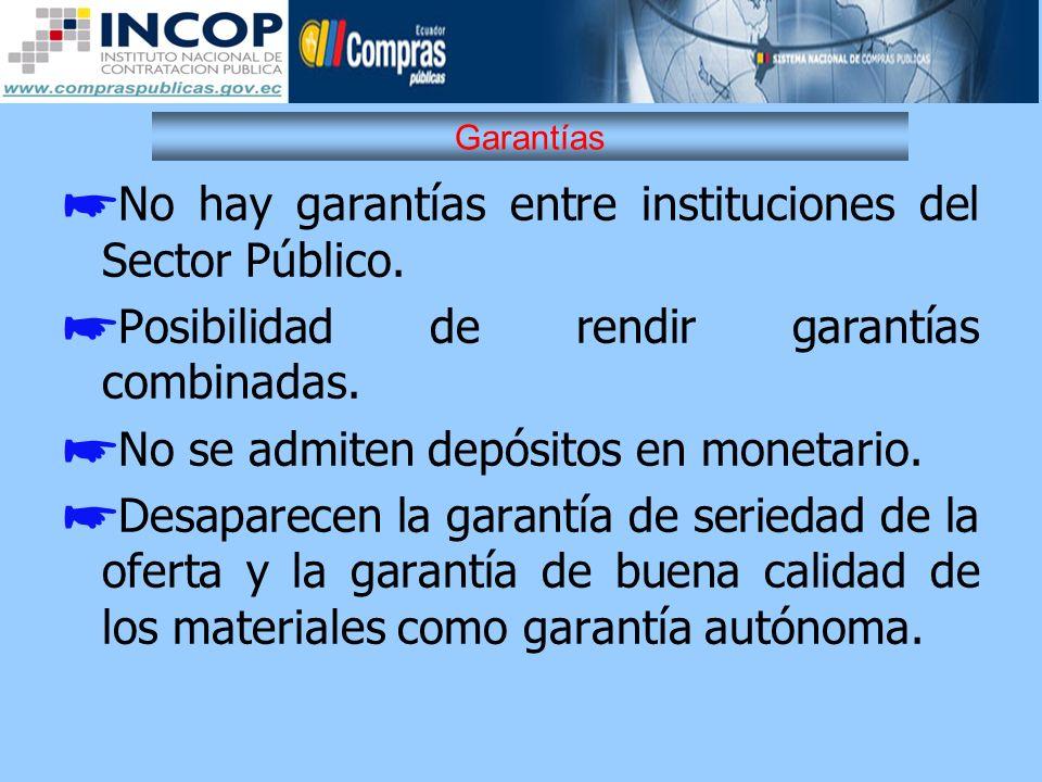 No hay garantías entre instituciones del Sector Público.