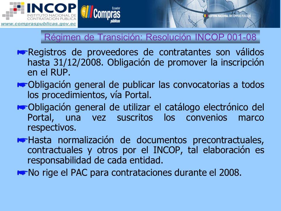 Régimen de Transición: Resolución INCOP 001-08