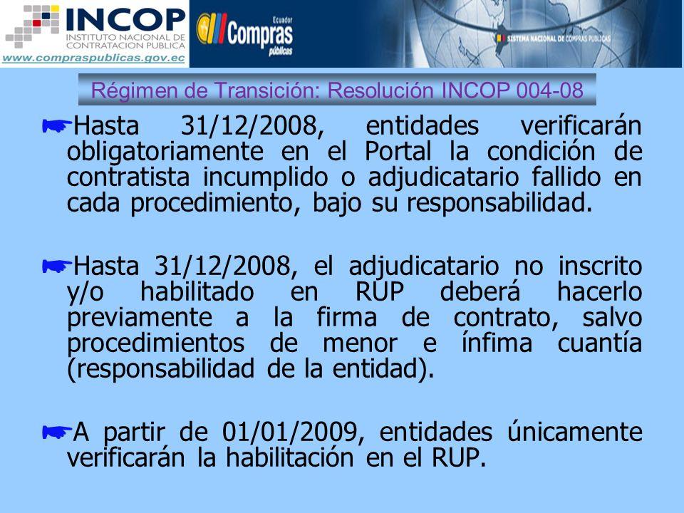 Régimen de Transición: Resolución INCOP 004-08