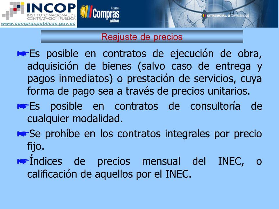 Es posible en contratos de consultoría de cualquier modalidad.