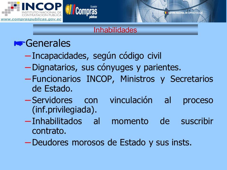 Generales Incapacidades, según código civil