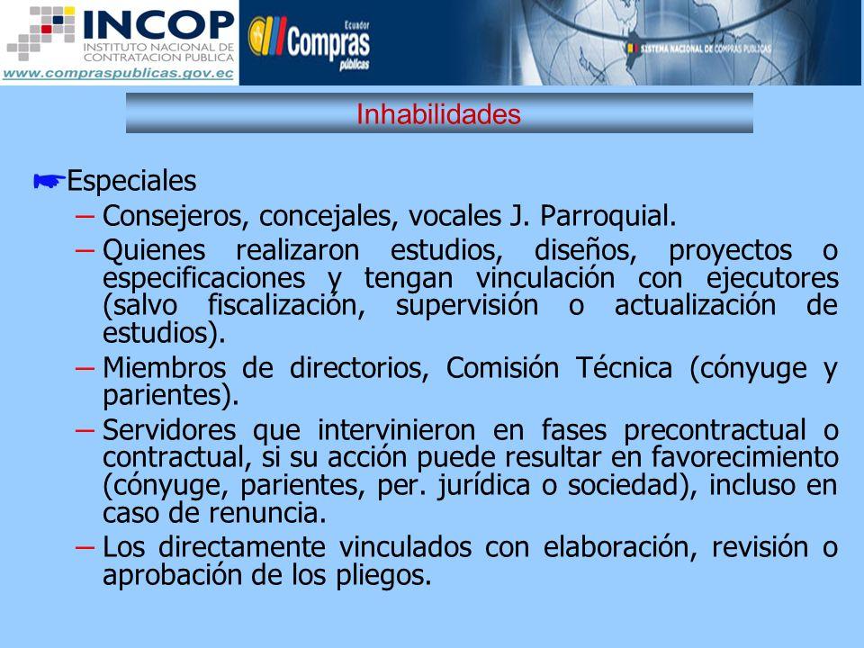 Inhabilidades Especiales. Consejeros, concejales, vocales J. Parroquial.