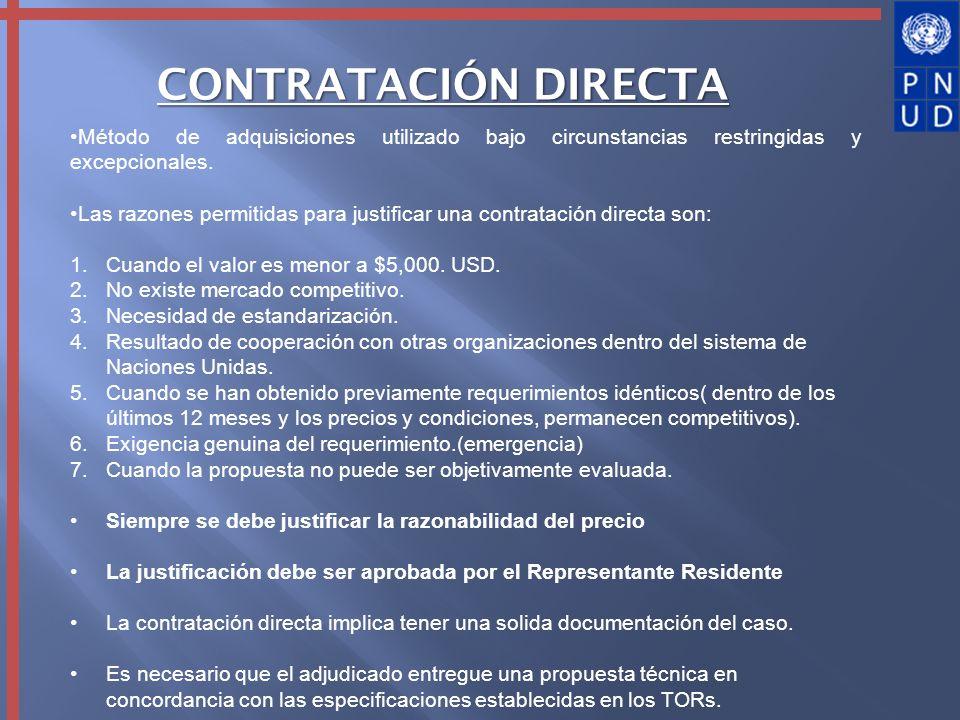 CONTRATACIÓN DIRECTA Método de adquisiciones utilizado bajo circunstancias restringidas y excepcionales.