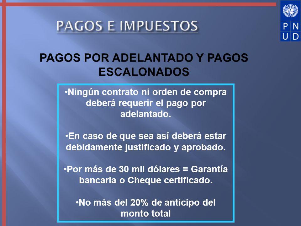 PAGOS E IMPUESTOS PAGOS POR ADELANTADO Y PAGOS ESCALONADOS