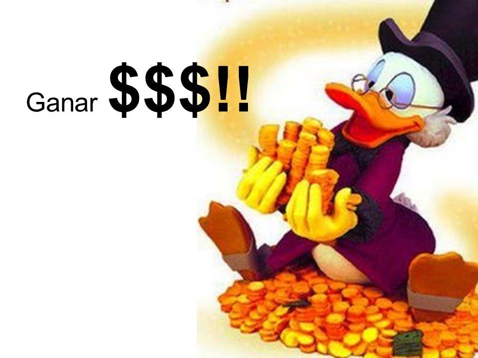 Ganar $$$!!