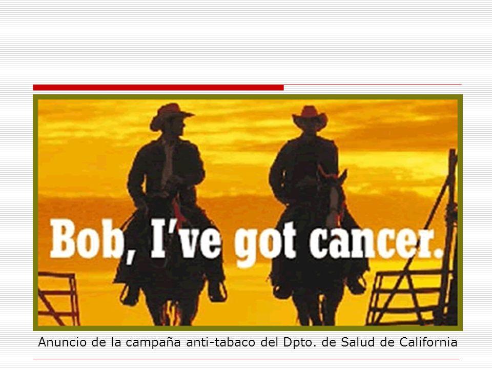 Anuncio de la campaña anti-tabaco del Dpto. de Salud de California