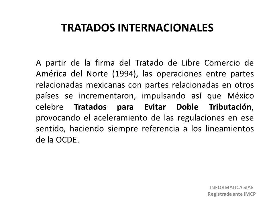 TRATADOS INTERNACIONALES INFORMATICA SIAE Registrada ante IMCP