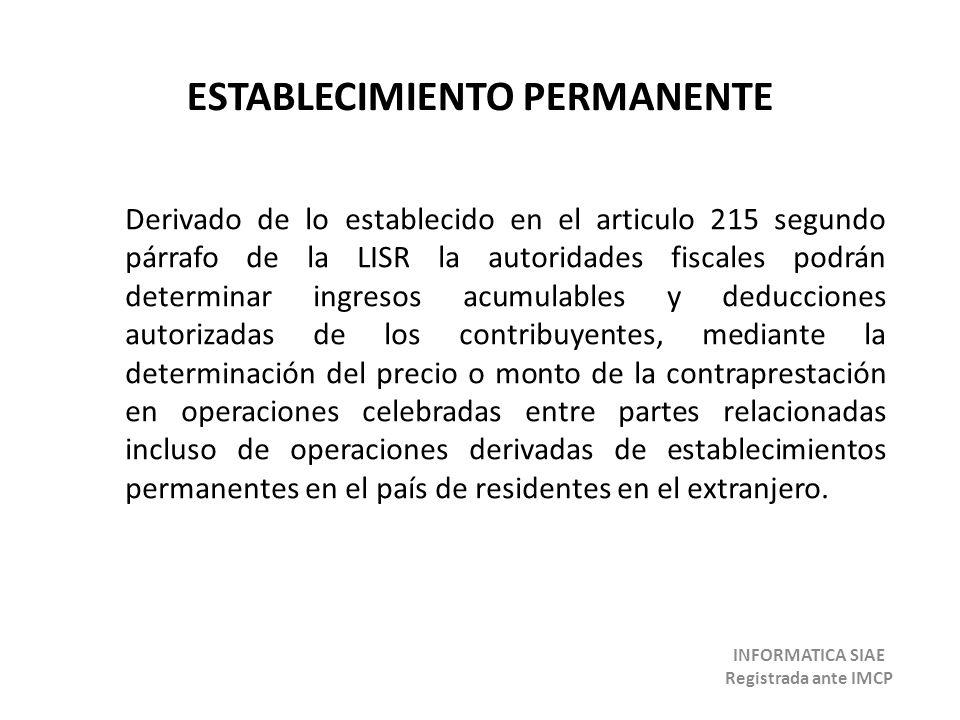 ESTABLECIMIENTO PERMANENTE INFORMATICA SIAE Registrada ante IMCP