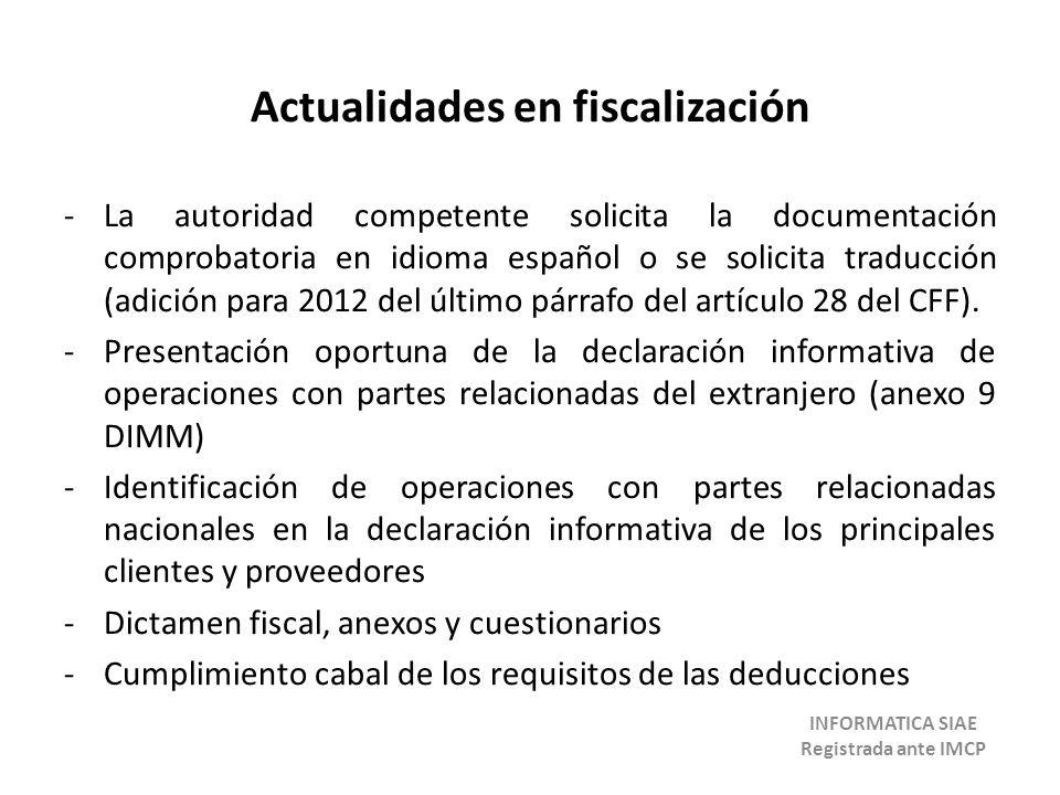 Actualidades en fiscalización INFORMATICA SIAE Registrada ante IMCP