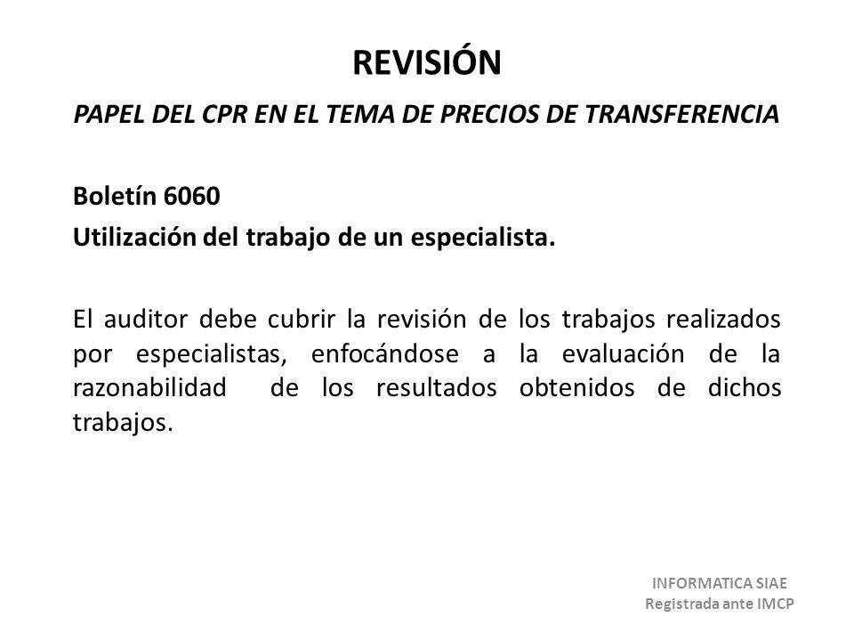 REVISIÓN PAPEL DEL CPR EN EL TEMA DE PRECIOS DE TRANSFERENCIA