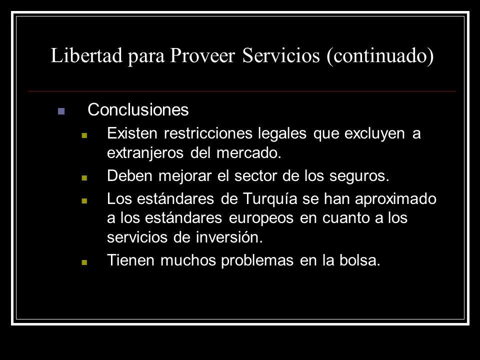 Libertad para Proveer Servicios (continuado)