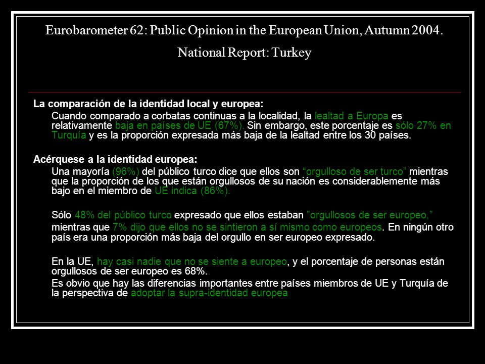Eurobarometer 62: Public Opinion in the European Union, Autumn 2004