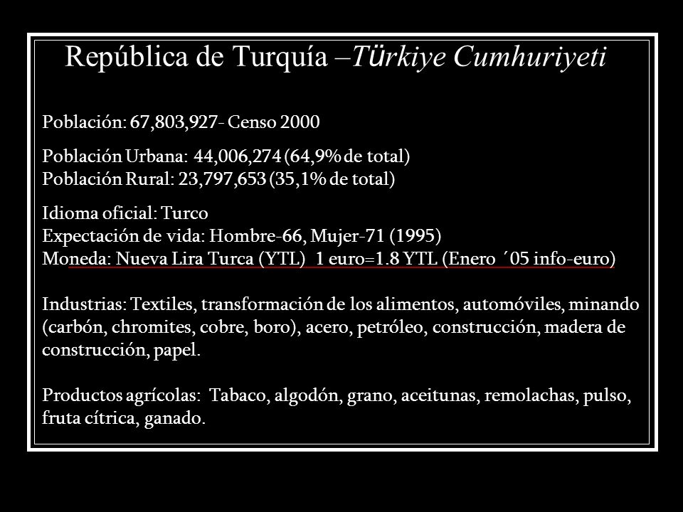 República de Turquía –Türkiye Cumhuriyeti