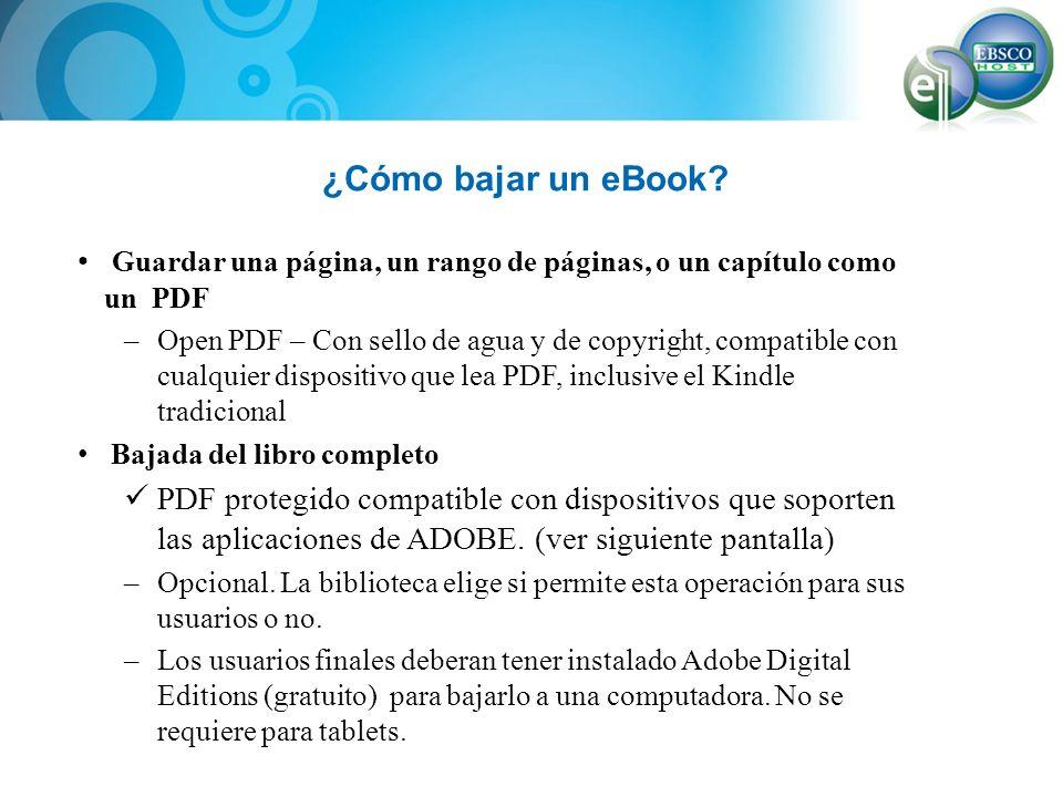 ¿Cómo bajar un eBook Guardar una página, un rango de páginas, o un capítulo como un PDF.