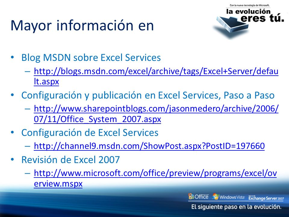 Mayor información en Blog MSDN sobre Excel Services