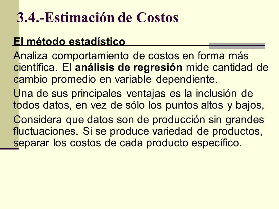 3.4.-Estimación de Costos El método estadístico
