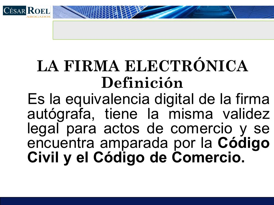 LA FIRMA ELECTRÓNICA Definición.