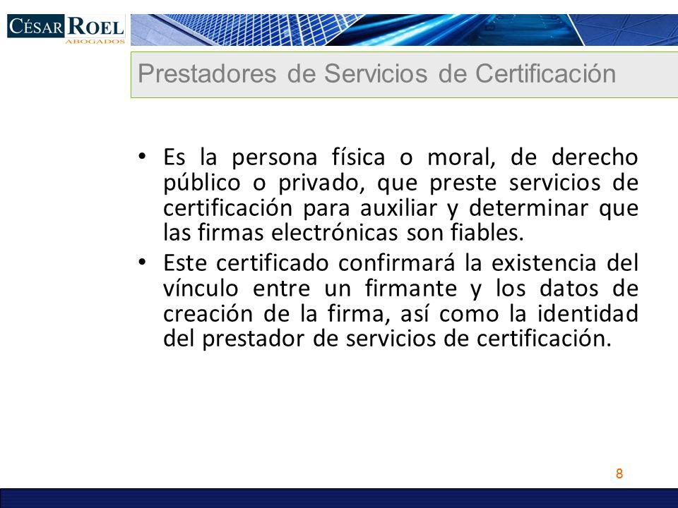Prestadores de Servicios de Certificación