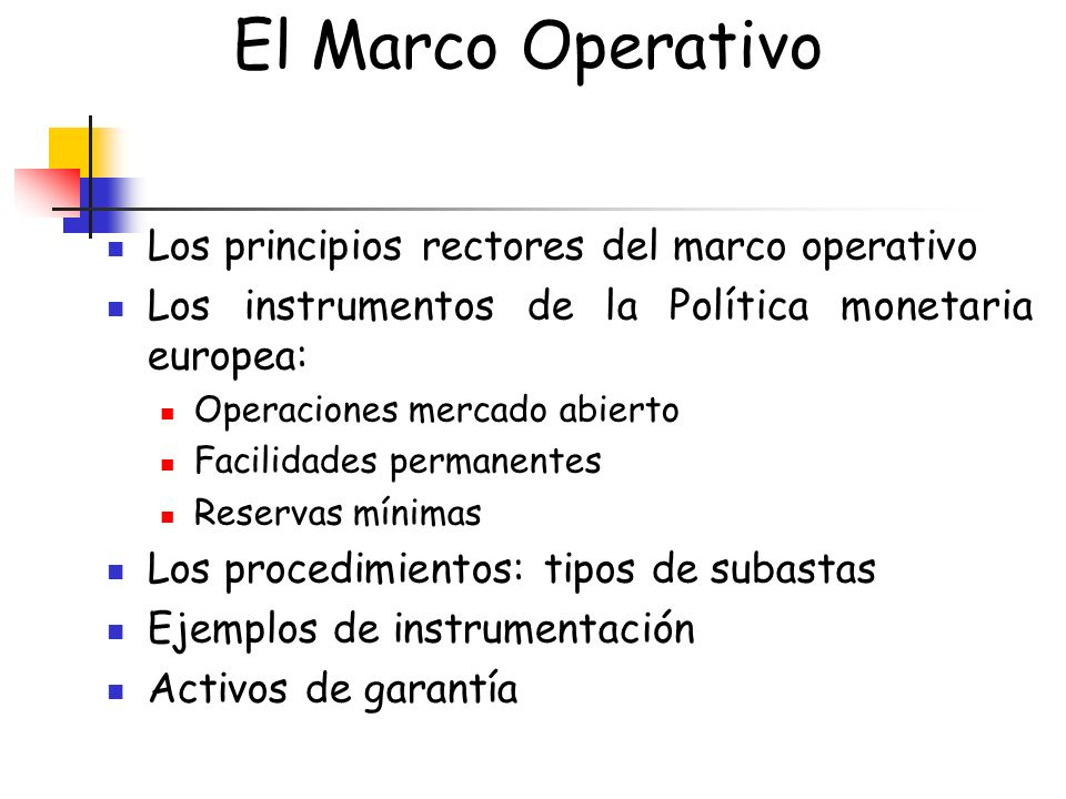 El Marco Operativo Los principios rectores del marco operativo