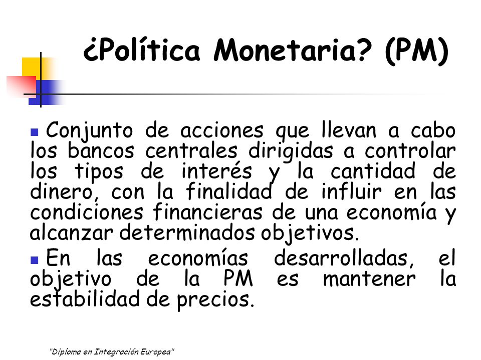 ¿Política Monetaria (PM)